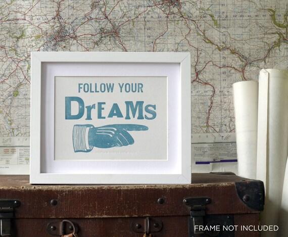 Follow Your Dreams Letterpress Poster Card Vintage blue