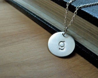 Initial g necklace hand stamped silver disc necklace - Lowercase g silver charm necklace personalized jewelry friendship family necklaces