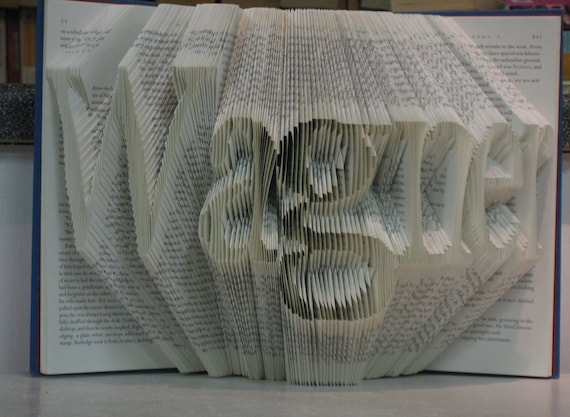 Folded Book Art Sculpture - your name here - 6 letters - made to order