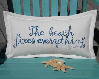 "The BEACH FIXES EVERYTHING indoor or outdoor pillow 12""x20"" (30x50cm) ocean shore your choice of lettering color Crabby Chris™ Original"