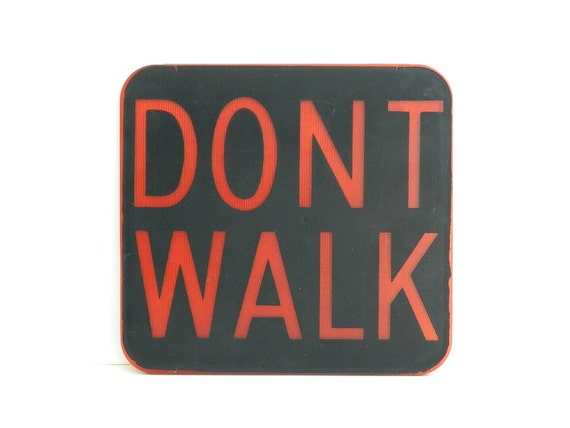 Vintage PLASTIC DONT WALK street traffic sign