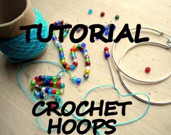 Crochet Hoops Tutorial, PDF Pattern, Jewelry Tutorial,Crochet earrings Tutorial, Pattern, Bohemian Jewelry , Crochet hoops with beads