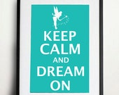 Keep Calm and Dream On - Tinker Bell