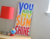 You Are My Sunshine Sign Typography Word Art in Rainbow Colors Heavily Distressed