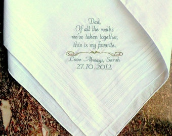 Father of the Bride Personalized Handkerchief - Of All The Walks This is my Favorite - Bride to her Father By Canyon Embroidery