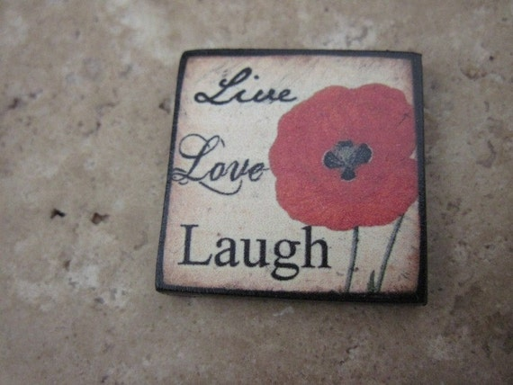 Live Love Laugh Poppy Skye Jewels EXCLUSIVE 1X1 Custom Drilled