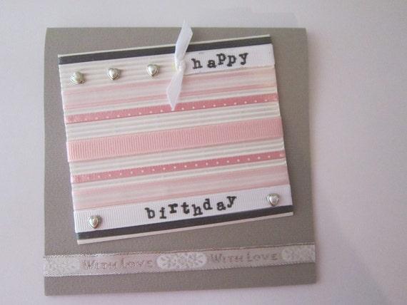 Handmade Birthday Day Card - Woman Birthday Card - Pink Ribbon Birthday Card -Girl Birthday Card