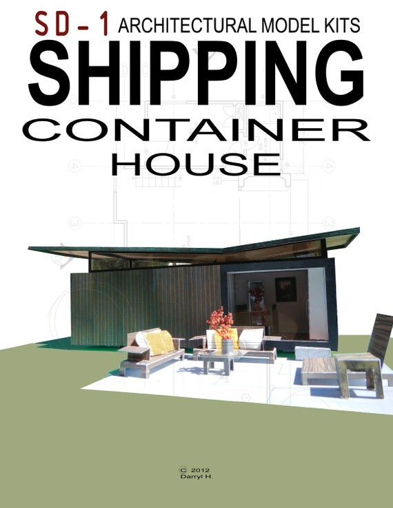 Shipping container house architectural model kit for Architectural design kit home
