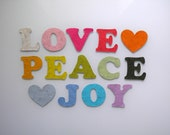 LOVE PEACE JOY eco-friendly reusable banner from European Heathered Wool Felt - 80 inches / 200 cm long (made to order)