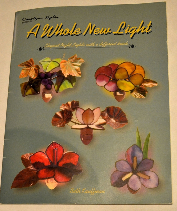 A whole new light Stained Glass making night Lights Book patterns