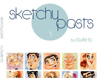 Sketchy Pasts - sketchbook by GDG's Laurie Breitkreuz