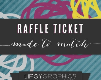 Raffle Ticket . Printable ADD ON. Made to Match any Tipsy Graphics Design. Diaper/Nappy Raffle.  Bring a Book. Donation