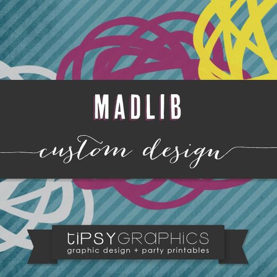 Reserved.  MadLib. Totally Custom Design by Tipsy Graphics. Madlib. AdLib. Baby Wishes