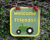 Tractor Party Door Sign - Welcome Friends - MADE TO ORDER