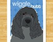 Cocker Spaniel Art Print - Wiggle Butt - Black Cocker Spaniel Gifts Funny Dog Pop Doggie Art
