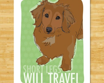 Longhaired Dachshund Art Print - Short Legs Will Travel - Red Longhaired Dachshund Gifts Funny Dog Art