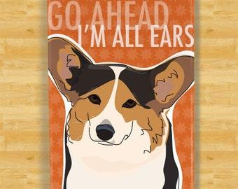Corgi Magnet - Go Ahead I'm All Ears - Tri Color Pembroke Welsh Corgi Gifts Dog Refrigerator Fridge Magnets