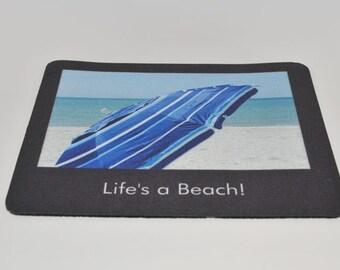 MOUSEPAD, Life's a Beach Original Photo on Mousepad