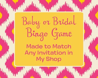 Made to Match Any Invitation in My Shop Printable Baby or Bridal Bingo Game