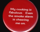 Cooking With The Alarm Button