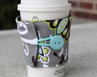 Fabric Coffee Sleeve - Reusable Cup Cozy - Grey, Brown, Lime Green, Aqua Flowers - Cotton Coffee Cuff - Coffee Shop Cup - Coffee Lover Gift