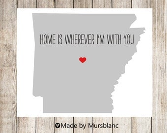 "State Love Print "" Arizona "" Home is Wherever I'm with you. Printable"