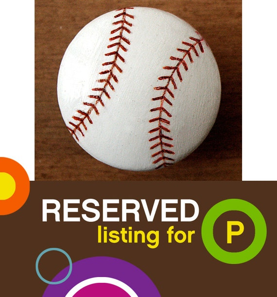 BASEBALL Drawer Pulls reserved for P