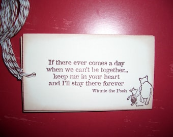 Winnie the Pooh and Piglet Tag - If there ever comes a day  quote - Gift Tag - Shower Tag - Birthday Party - Set of Six