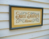 "Vintage Sweet Southern Home Cross Stitch Sampler 21"" by 12"""