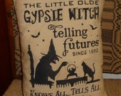 Little Olde Gypsie Witch Telling Futures Primitive Country Autumn Fall Halloween Pillow Cupboard Tuck Sitter