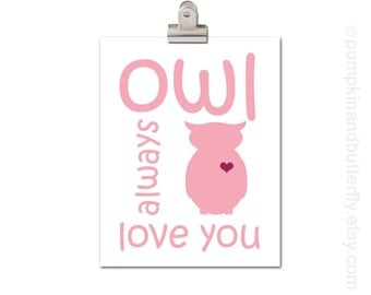Owl Print, Valentine Print, Kids Wall Art, Children's Art Print Poster, Woodland Theme Nursery, Kids Decor, Owl Always Love You