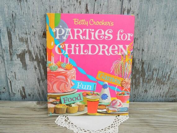 Betty Crocker's Parties for Children 1964 Golden Press