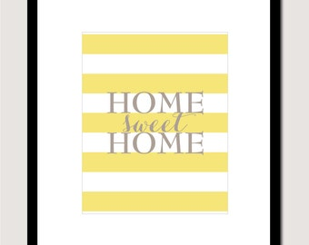 "Home Sweet Home - Striped Print - Housewarming gift - 11""x14"" Print"