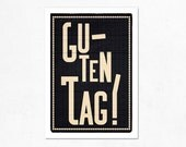 Guten Tag Black. Illustration print 8.27 x 11.70 (A4).German. Deutsch.
