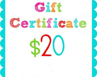 Gift Certificate for Kelley's Kreations valued at 20 dollars