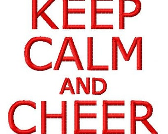 Keep Calm and Cheer Machine Embroidery Design