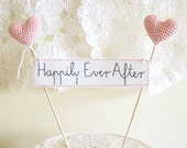 Happily Ever After, Wedding Cake Topper, Cake Banner Sign, Pink Wedding Cake Decor