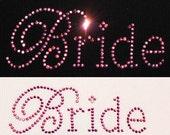Bride Chic Hot Pink Rhinestone Iron On Heat Transfer - DIY