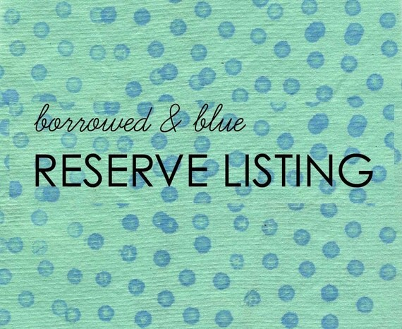 Reserve Listing for Kelly