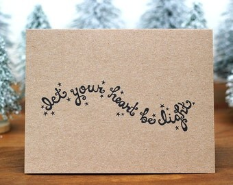 Let Your Heart Be Light Recycled Christmas Card - Hand Lettered Rustic Holiday Card