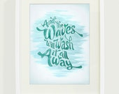 The Waves Will Wash it Away Art Print // 8x10