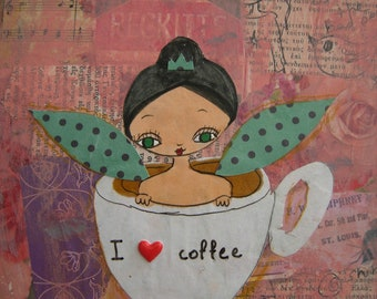 I Love Coffee - Art Print of my Original mixed media painting and collage on wood