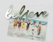 Mirror Word Fridge Magnet Believe - typography, handwriting