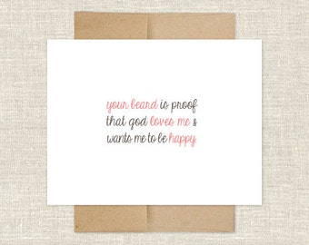 Your Beard is Proof that God Loves Me and Wants Me to Be Happy Card