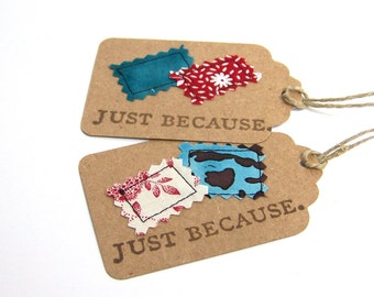Eco-friendly Gift Tags, Sewn and hand stamped, Just Because, recycled, upcycled