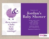 And then comes the baby in a baby carriage - Baby Shower Invitation - Digital or Printed