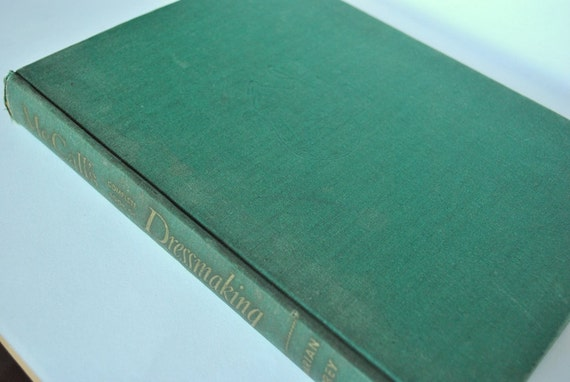 1950s McCalls Complete Book of Dressmaking- Vintage Clothing Design, Pattern Making,  Drafting, Sewing - Great Condition