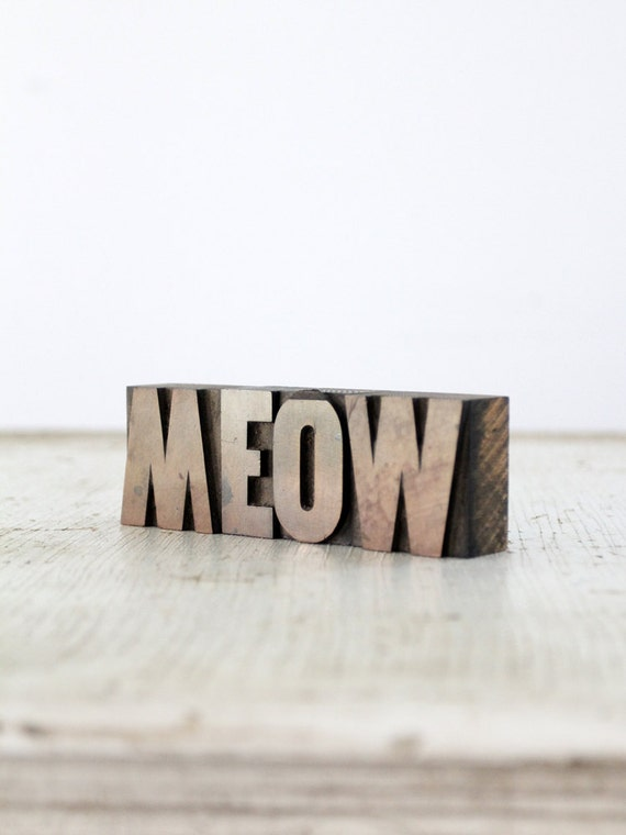 MEOW / Antique Letterpress Printing Blocks