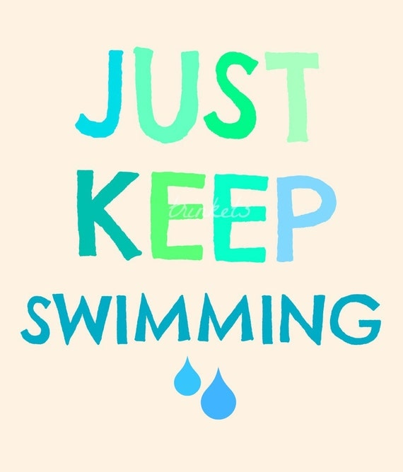 """Just Keep Swimming 8x10"""" Fine Art Typography Print. Finding Nemo. Dory"""