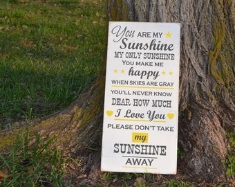 You are my sunshine my only sunshine painted wood sign